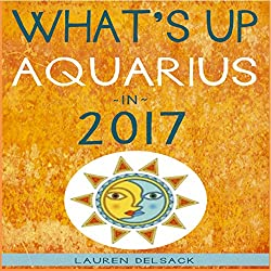 What's up Aquarius in 2017