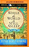 img - for While the World Is Still Asleep (The Century Trilogy) book / textbook / text book