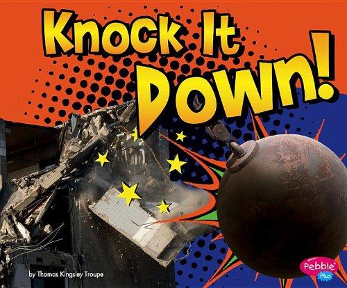 Read Online Knock It Down! (Destruction) PDF