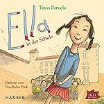 Ella in der Schule | Timo Parvela