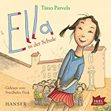 Ella in der Schule Hörbuch von Timo Parvela Gesprochen von: Friedhelm Ptok