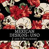 Mexican Designs : Uno