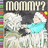: Mommy? ( a pop-up book)