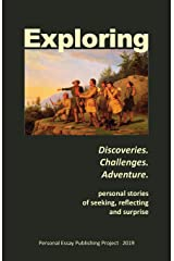 Exploring: --Discoveries. Challenges. Adventure Paperback
