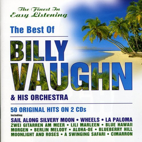 The Best of Billy Vaughn & His Orchestra by Vaughn, Billy
