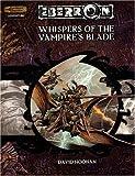 Whispers of the Vampire's Blade, David Noonan, 0786935103