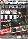 SFX: The Complete Guide to Robocop (February 2014, Special Edition)