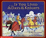 If You Lived in the Days of the Knights, Ann McGovern, 043910565X