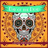 Day of the Dead 2019: 16-Month Calendar - September 2018 through December 2019