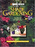 Shade Gardening: New Ideas and Techniques for Low-Light Gardens (Black & Decker Outdoor Home)