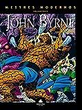 Mestres Modernos. John Byrne - Volume 2