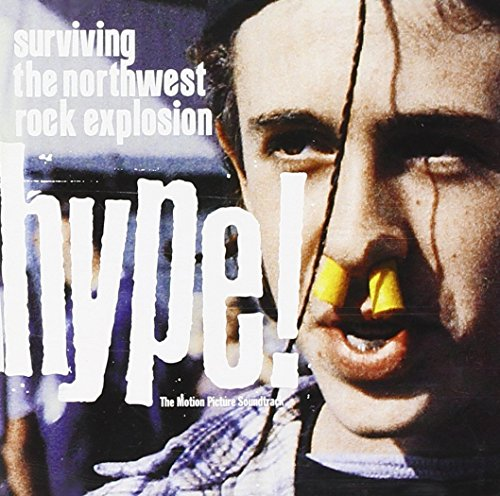Price comparison product image Hype! Surviving The Northwest Rock Explosion - The Motion Picture Soundtrack