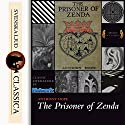 The Prisoner of Zenda (Zenda 1) Hörbuch von Anthony Hope Gesprochen von: Andy Minter