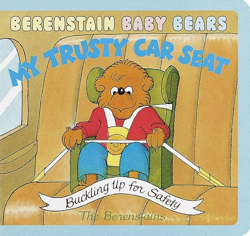 Price comparison product image Berenstain Baby Bears My Trusty Car Seat