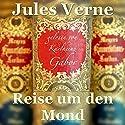 Reise um den Mond Hörbuch von Jules Verne Gesprochen von: Karlheinz Gabor