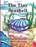 The Tiny Seashell, Susan Mayfield, 1478339071
