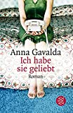 Ich habe sie geliebt: Roman