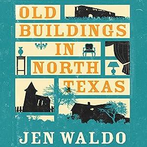 Old Buildings in North Texas Audiobook