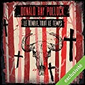 Le diable, tout le temps Audiobook by Donald Ray Pollock Narrated by Philippe Smolikowski