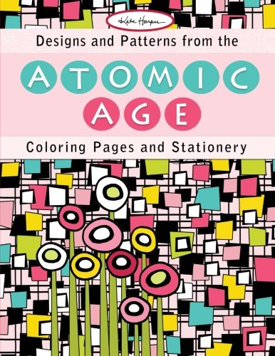 Designs and Patterns from the Atomic Age: Coloring Pages and Stationery 61C5kSvBVVL