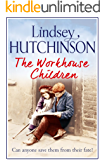 The Workhouse Children: A heartwarming saga