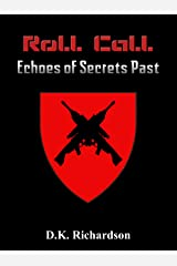 Roll Call : Echoes of Secrets Past Kindle Edition