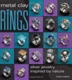 img - for Metal Clay Rings: Silver Jewelry Inspired by Nature book / textbook / text book