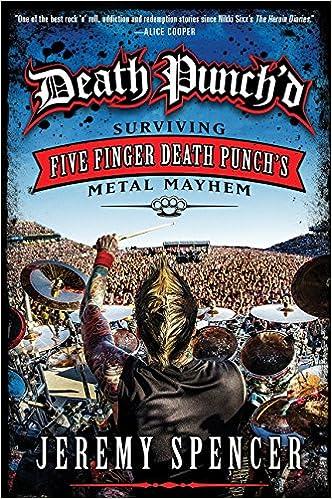 Death Punchd Surviving Five Finger Death Punchs Metal Mayhem