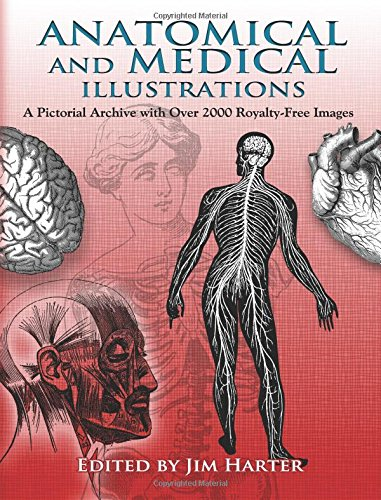 Anatomical and Medical Illustrations: A Pictorial Archive with Over 2000 Royalty-Free Images (Dover Pictorial Archive) Image Graphics 2000