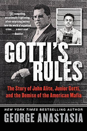 Gotti's Rules: The Story of John Alite, Junior Gotti, and the Demise of the American Mafia by imusti