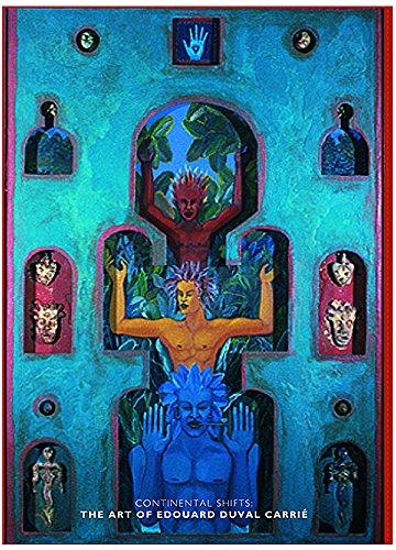 Haitian Folk Art - Continental Shifts: The Art of Edouard Duval Carrie [Hardcover] [Jan 01, 2009] Edward J. Sullivan