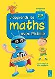 J'apprends les maths CP avec Picbille (nouvelle édition conforme aux programmes 2016) - Livre de l'élève