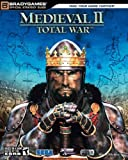 Medieval II: Total War Official Strategy Guide (Official Strategy Guides (Bradygames))