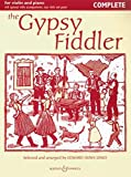 The Gypsy Fiddler: Musik aus Ungarn und Rumänien. Violine (2 Violinen) und Klavier, Gitarre ad lib.. (Fiddler Collection)