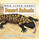img - for Who Lives Here? Desert Animals book / textbook / text book