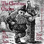The Christmas Chicken: A Novella   Allen Appel