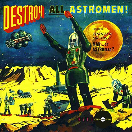 Destroy All Astro Men by Estrus Records