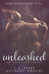Unleashed: An Ogg's Point Novel Paperback