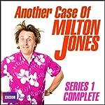 Another Case of Milton Jones: The Complete Series 1 | Milton Jones