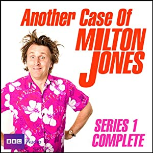 Another Case of Milton Jones Radio/TV Program