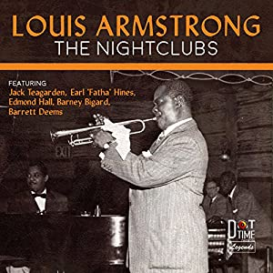 Louis Armstrong: The Night Clubs