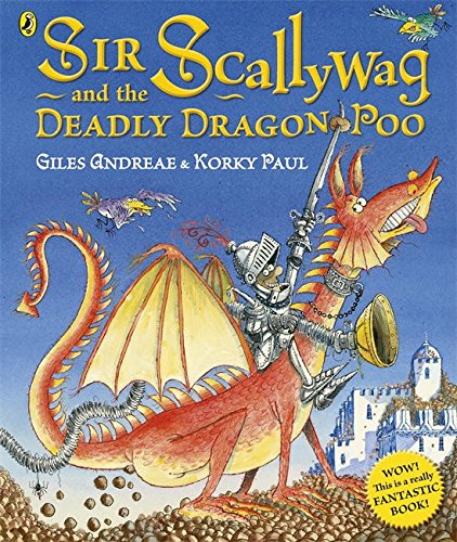 Download Sir Scallywag and the Deadly Dragon Poo PDF
