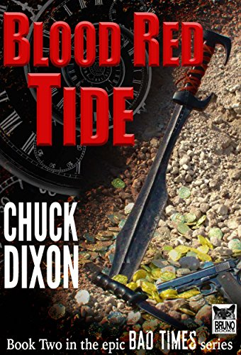 - BLOOD RED TIDE: BAD TIMES BOOK 2