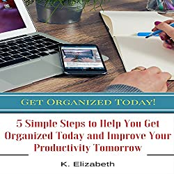 Get Organized Today!