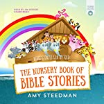 The Nursery Book of Bible Stories | Amy Steedman