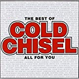 THE BEST OF - ALL FOR YOU - COLD CHISEL