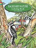 Backyard Nature Coloring Book (Dover Nature Coloring Book)