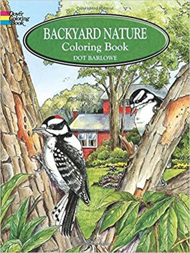 Backyard Nature Coloring Book (Dover Nature Coloring Book): Dot ...