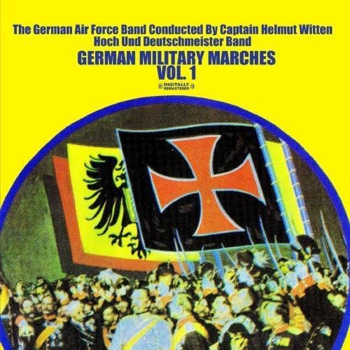 German Band - German Military Marches Vol. 1 (Digitally Remastered)
