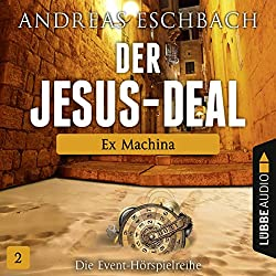 Ex Machina (Der Jesus-Deal 2)